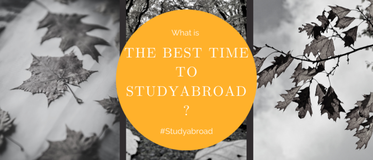 When is the Best Time to Study Abroad?