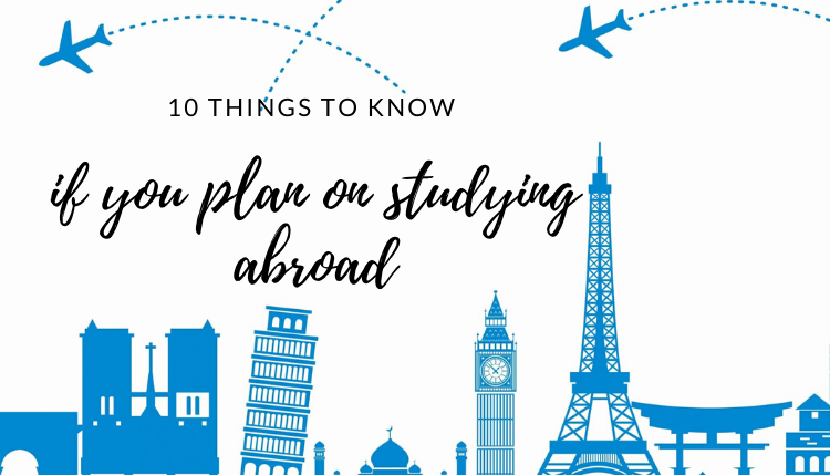 10 things to know on studying abroad